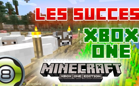 Let's Play sur Minecraft Xbox One Edition