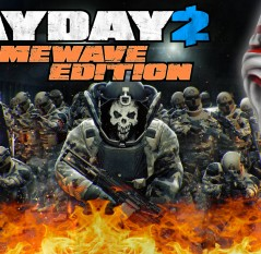 Let's Play sur Payday 2 Crimewave Edition
