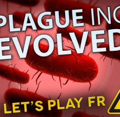 Let's Play sur Plague Inc. Evolved