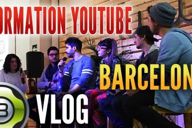 Vlog à Barcelone – Formation YouTube (Journée du créateur)