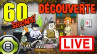 Découverte de 60 Seconds! en live