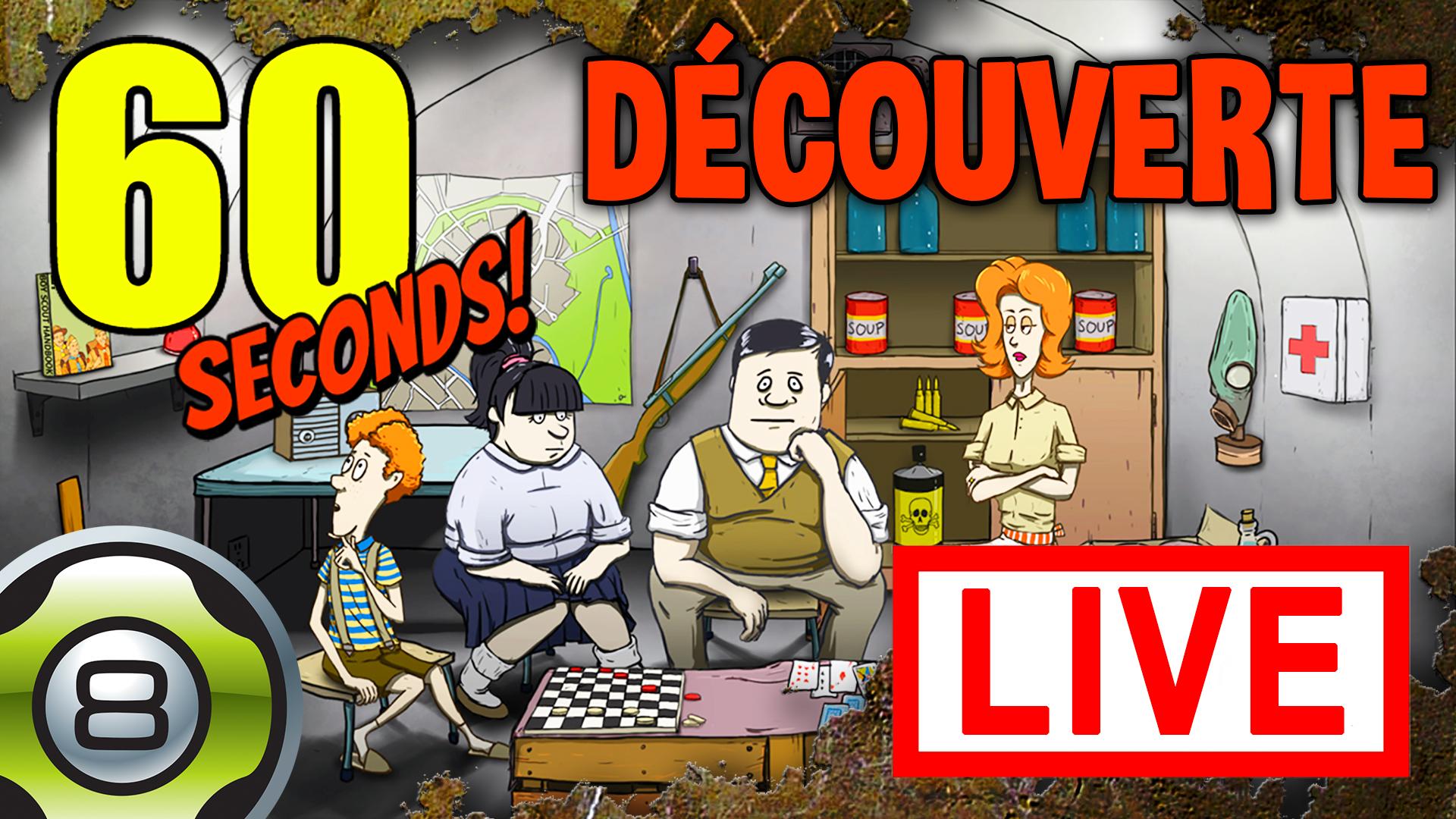 Découverte de 60 Seconds! en live