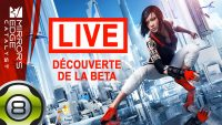 Découverte de la bêta de Mirror's Edge Catalyst en live