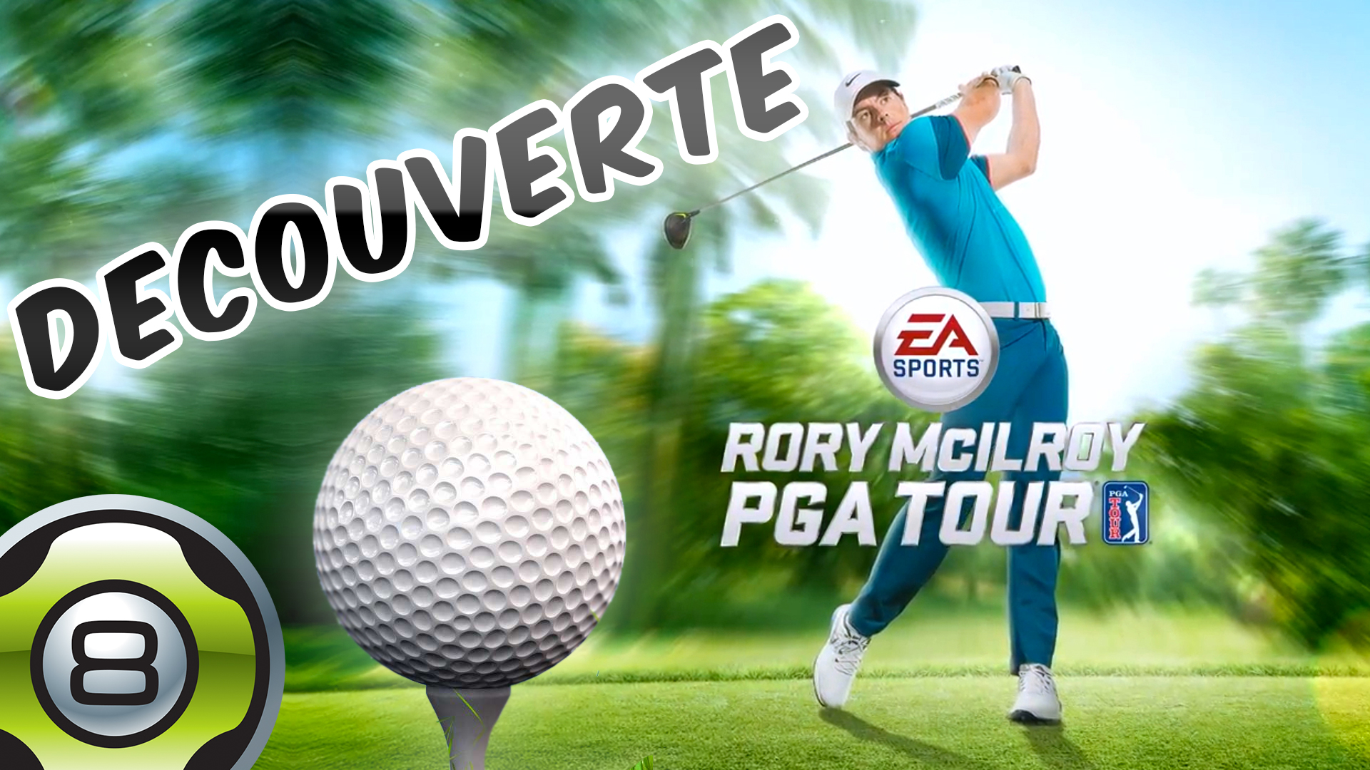 Découverte de Rory McIlroy PGA TOUR